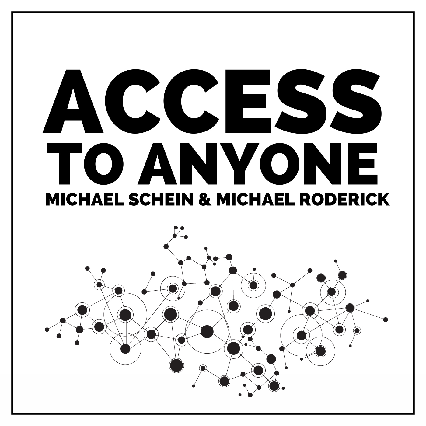 Access to Anyone