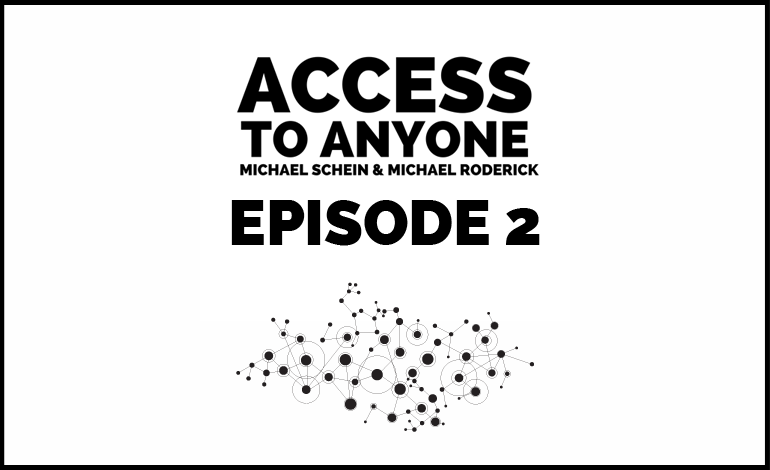 Access-to-Anyone-Shownotes-episode-2