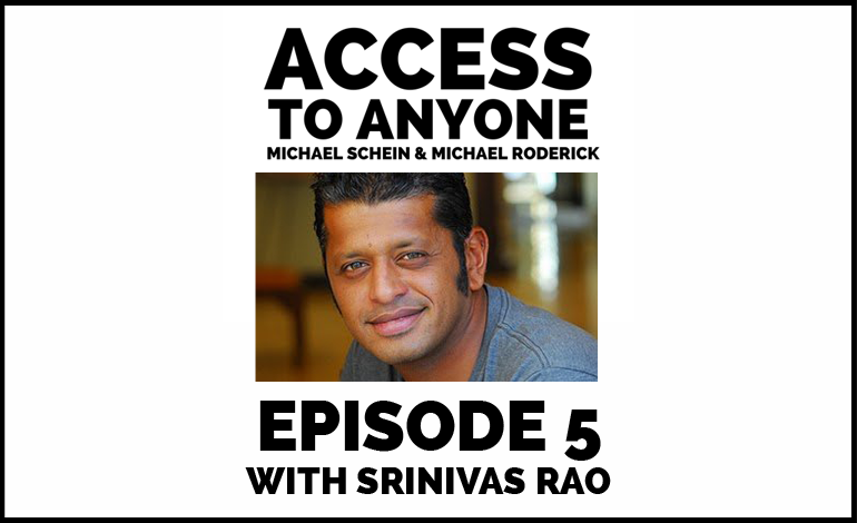 Access-to-Anyone-Shownotes-Srinivas-Rao
