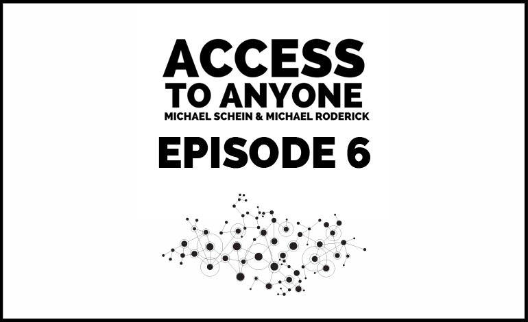 Access-to-Anyone-Shownotes-episode-6