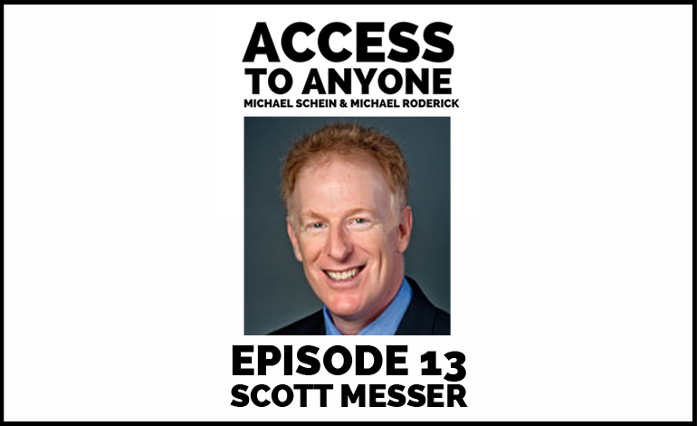 Access-to-Anyone-Shownotes-Scott-Messer