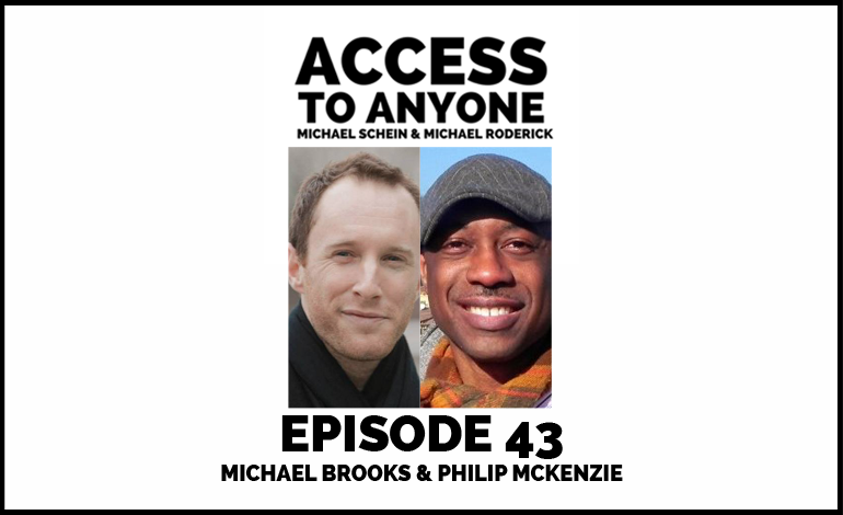 Access-to-Anyone-Shownotes-Michael-Brooks-and-Philip-McKenzie