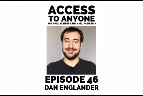 Access-to-Anyone-Shownotes-Dan-Englander