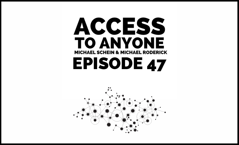 Access-to-Anyone-Shownotes-episode-47