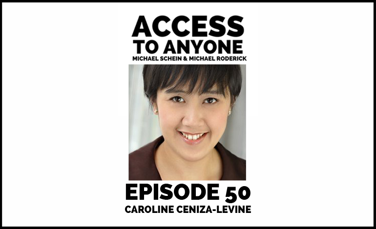 Access-to-Anyone-Shownotes-Caroline-Ceniza-Levine