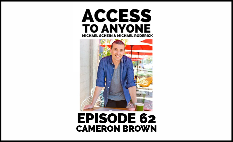 access-to-anyone-shownotes-cameron-brown