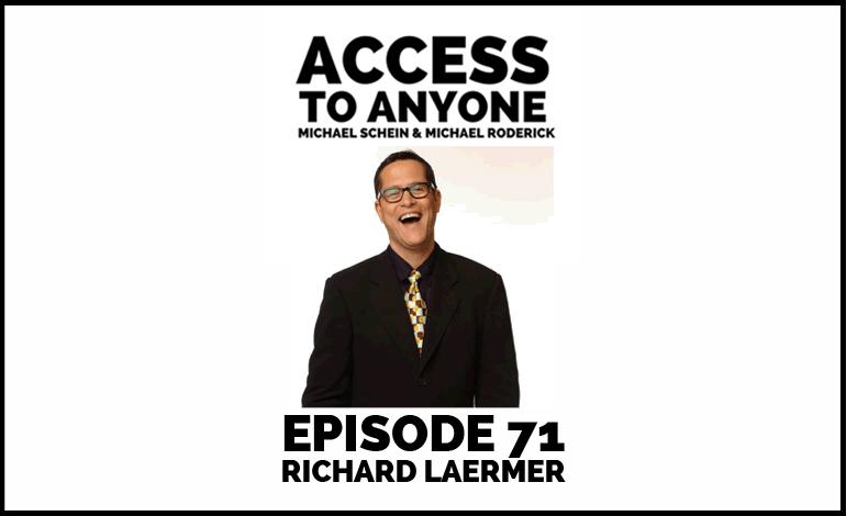 access-to-anyone-shownotes-richard-laermer