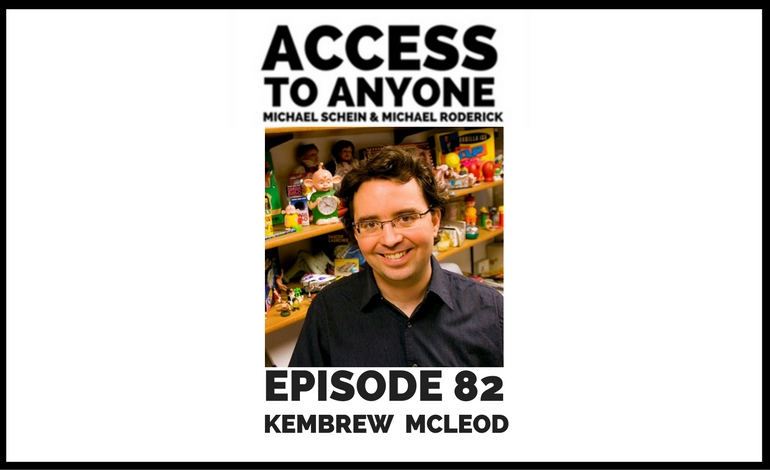 access-to-anyone-shownotes-kembrew-mcleod