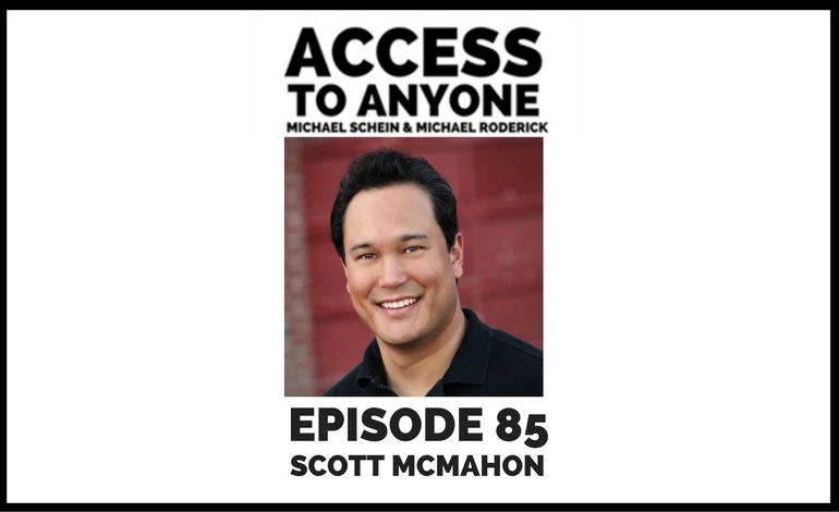 access-to-anyone-shownotes-scott-mcmahon