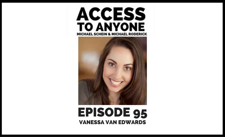 access-to-anyone-shownotes-vanessa-van-edwards