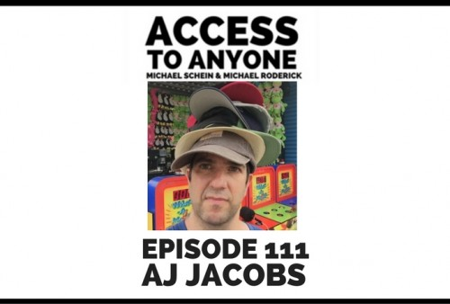 access-to-anyone-shownotes-aj-jacobs