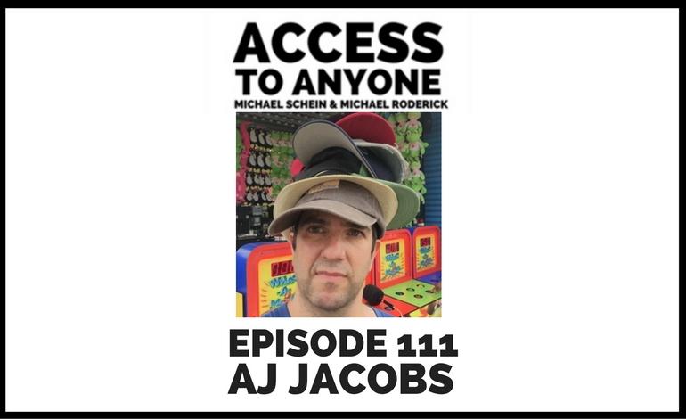 access-to-anyone-shownotes-aj-jacobs