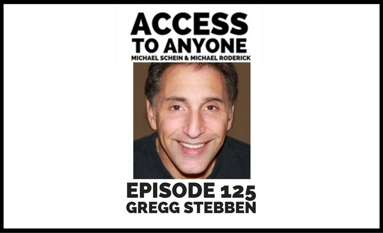 access-to-anyone-shownotes-Gregg-Stebben