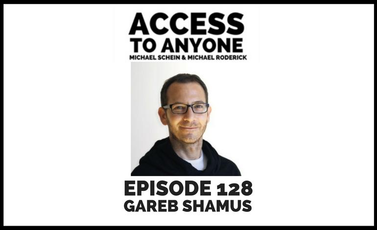 access-to-anyone-shownotes-Gareb-Shamus