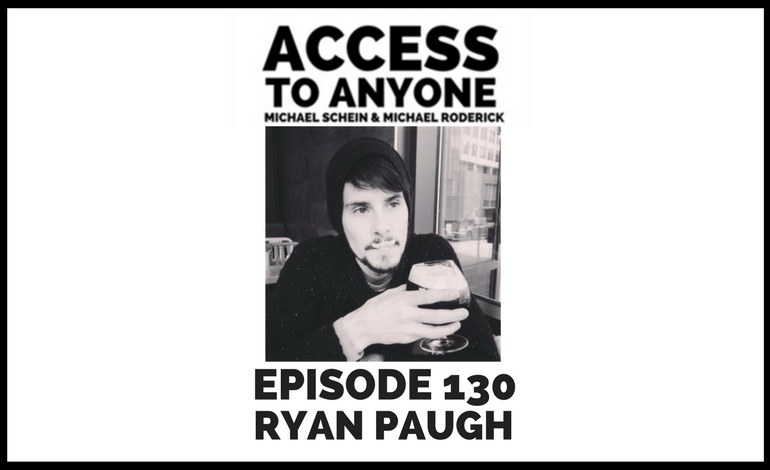 access-to-anyone-shownotes-ryan-paugh