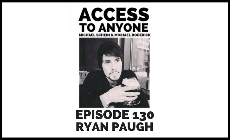access-to-anyone-shownotes-ryan-paugh