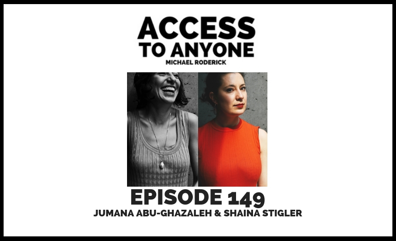 access-to-anyone-shownotes-jumana-abu-ghazaleh-shaina-stigler