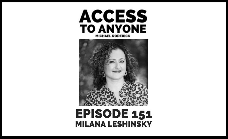 access-to-anyone-shownotes-milana-leshinksky