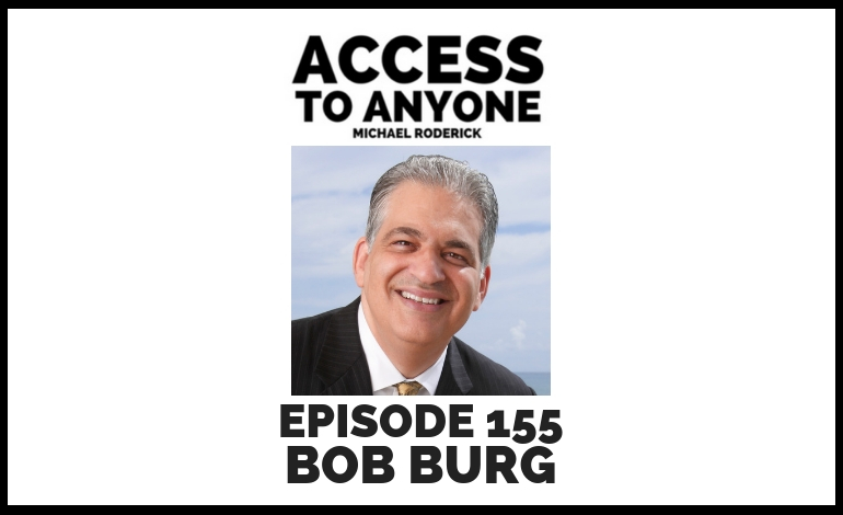 access-to-anyone-shownotes-Bob-Burg
