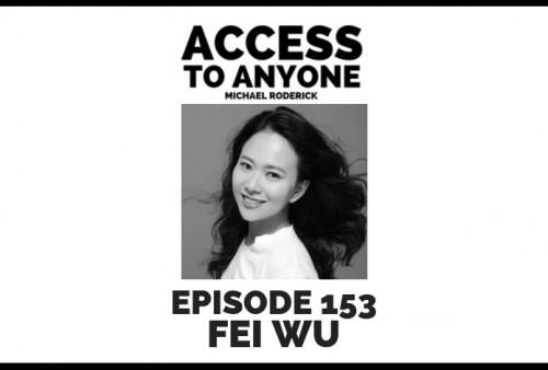 access-to-anyone-shownotes-fei-wu