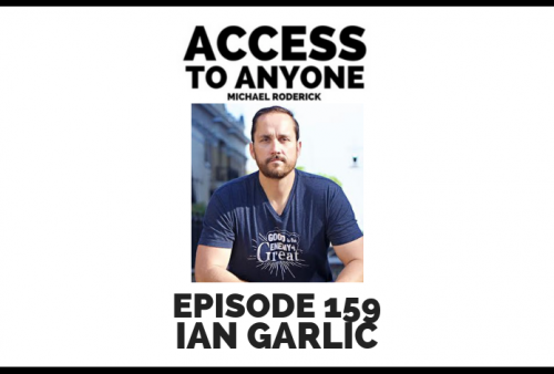 access-to-anyone-shownotes-IAN-GARLIC