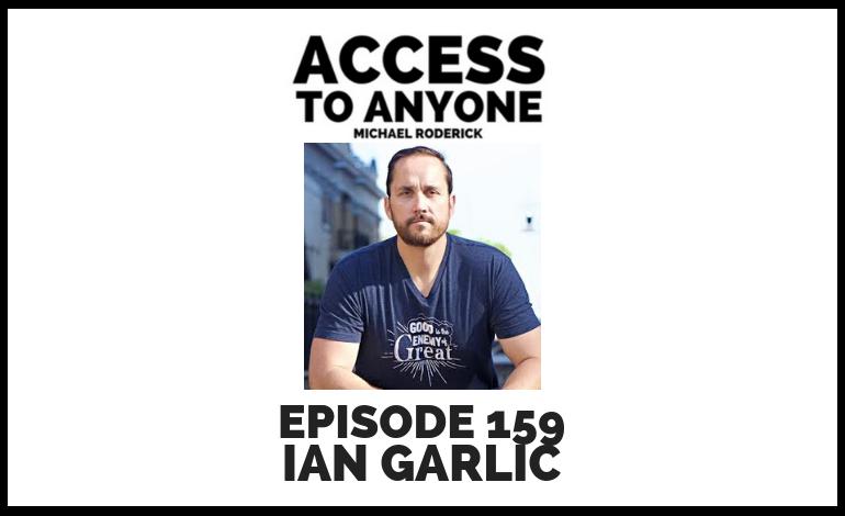 access-to-anyone-shownotes-IAN-GARLIC