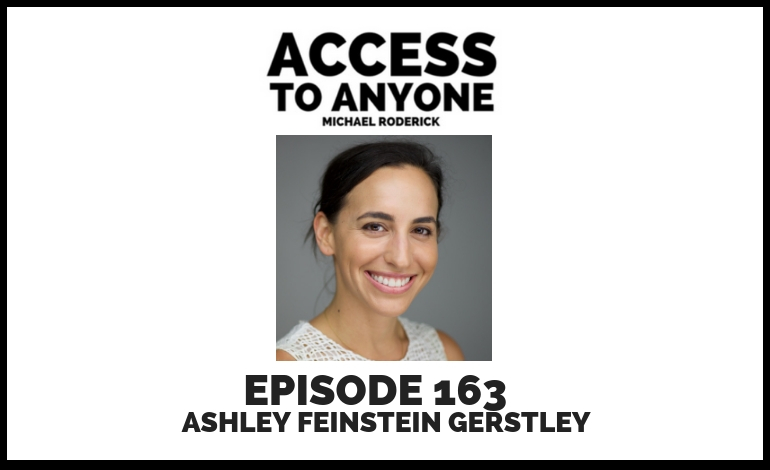 access-to-anyone-shownotes-Ashley Feinstein-Gerstley