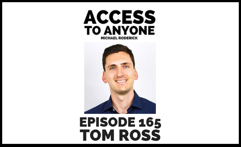 access-to-anyone-shownotes-TOM-ROSS