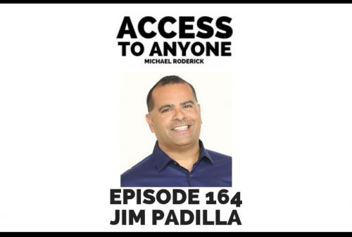 access-to-anyone-shownotes-jim-padilla