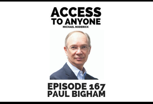 access-to-anyone-shownotes-paul-bigham
