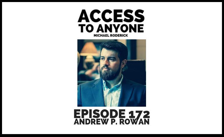 access-to-anyone-shownotes-ANDREW-ROWAN