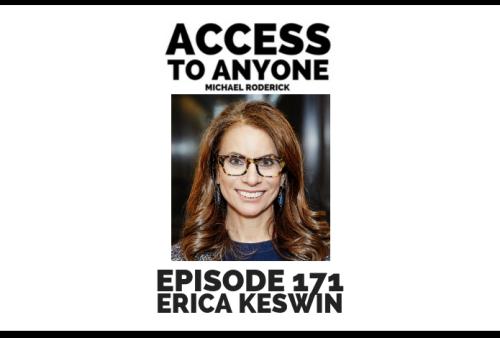access-to-anyone-shownotes-ERICA-KESWIN