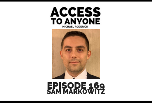 access-to-anyone-shownotes-SAM-MARKOWITZ