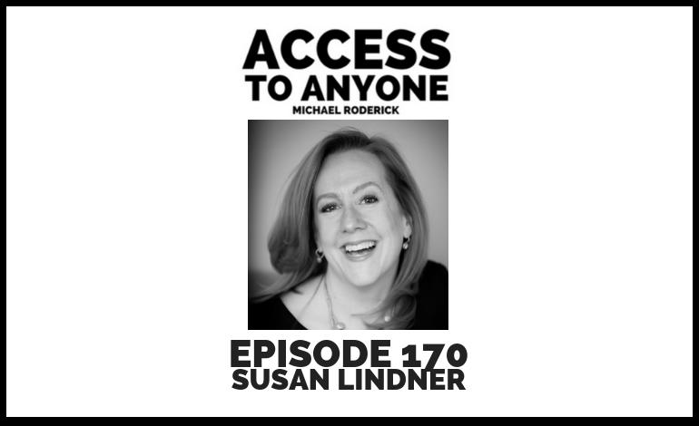 access-to-anyone-shownotes-SUSAN-LINDNER