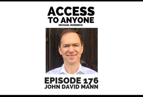 access-to-anyone-shownotes-JOHN-DAVID-MANN