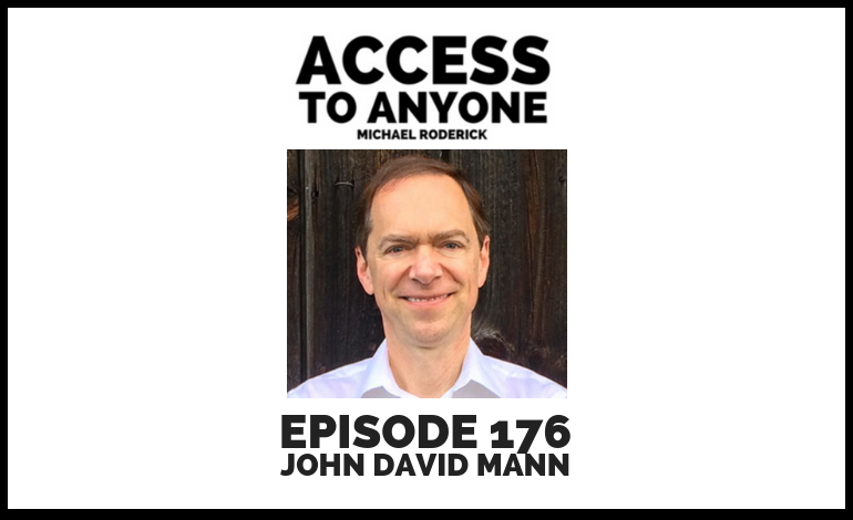 access-to-anyone-shownotes-JOHN-DAVID-MANN