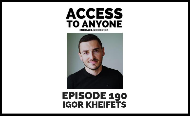access-to-anyone-shownotes-igor-kheifets