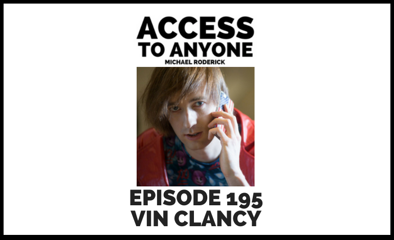 access-to-anyone-shownotes-VIN-CLANCY-ARCHIVES