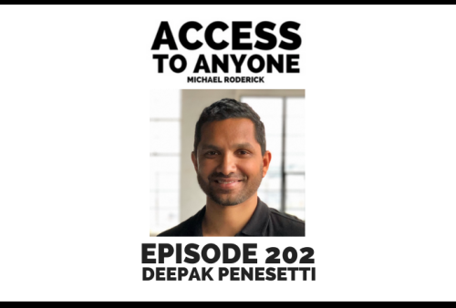 access-to-anyone-shownotes-DEEPAK-PENESETTI