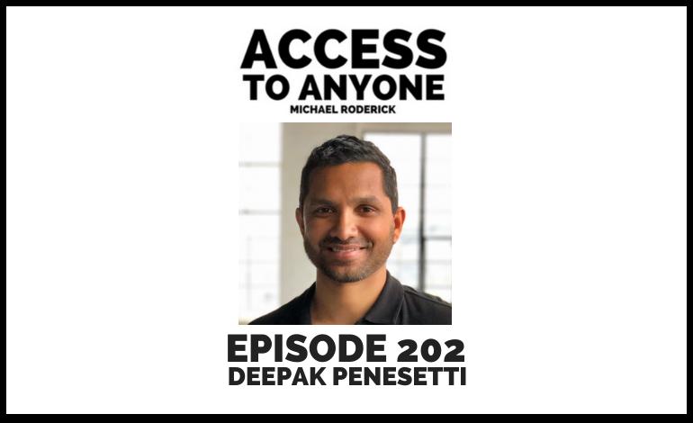 access-to-anyone-shownotes-DEEPAK-PENESETTI