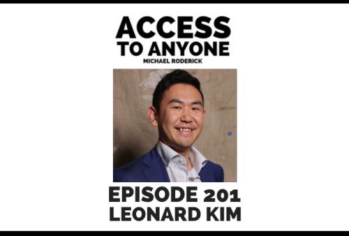 access-to-anyone-shownotes-LEONARD-KIM