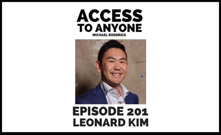 access-to-anyone-shownotes-LEONARD-KIM