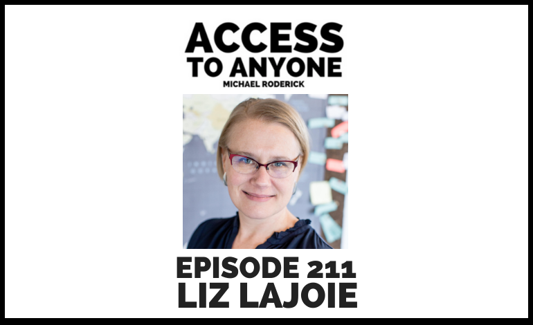 access-to-anyone-shownotes-LIZ-LAJOIE-ARCHIVES