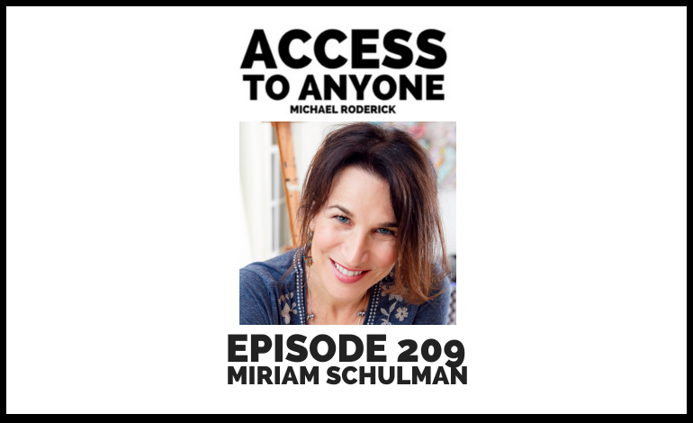 access-to-anyone-shownotes-Miriam-Schulman