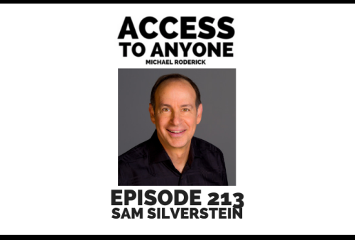 access-to-anyone-shownotes-SAM-SILVERSTEIN-ARCHIVES